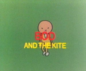 Bod and the Kite