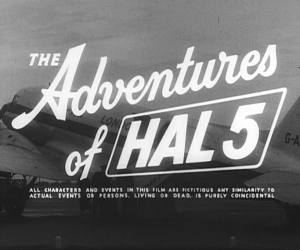 The Adventures of HAL 5