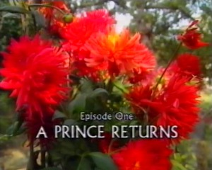 Episode One - A Prince Returns