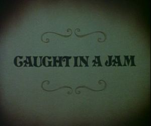 Caught in a Jam