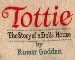 Tottie - The Story of a Doll's House