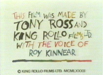 Tony Ross and King Rollo Films Ltd.